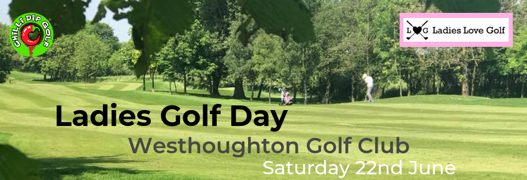 Ladies Golf Day - Westhoughton Golf Club - Ladies Love Golf Academy