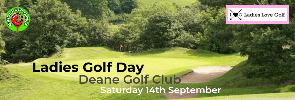Ladies Golf Day Deane -Saturday 14th September